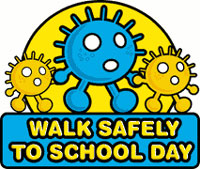 Walk Safely to School Day
